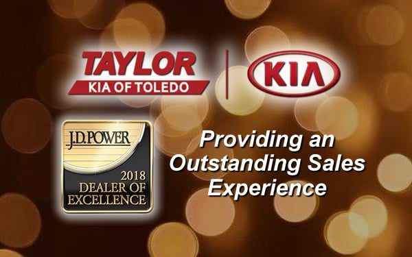 Taylor Kia of Toledo Named 2018 J.D. Power Dealer of Excellence