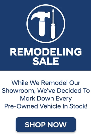 Pre-Owned Remodeling Sale
