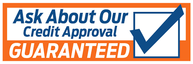 Ask About Our Cred Approval Guaranteed