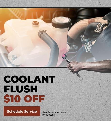 Coolant Flush $10 Off