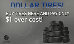 Buy Tires Here and Pay Only $1 over cost!