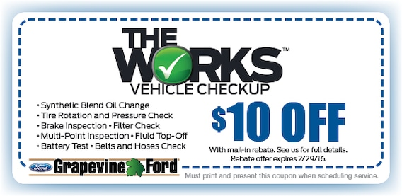 Ford Oil Change Coupon >> The Works Grapevine Ford Service Coupon Dallas Fort Worth Tx