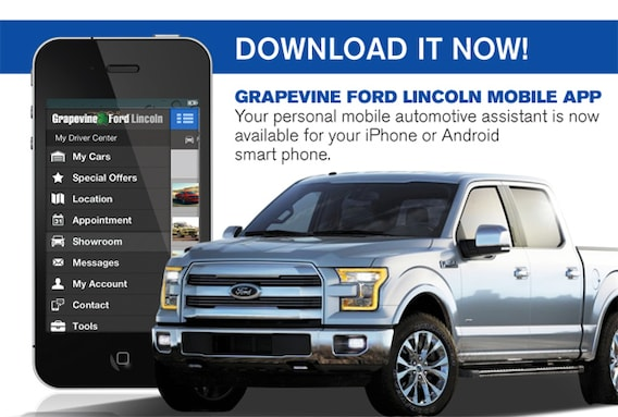 My Lincoln Mobile App >> Download The Mobile App Grapevine Ford