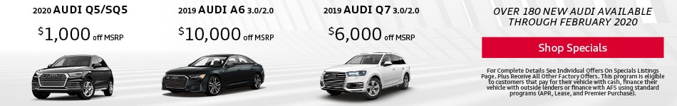 Over 180 New Audis Available Through February 2020