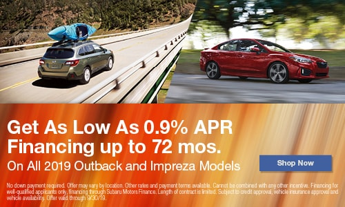 0.9% APR Financing up to 72 mos. on All 2019 Outback and Impreza Models