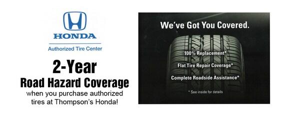 Honda Roadside Assistance >> Road Hazard Tire Warranty Thompson S Honda