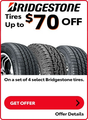 Bridgestone Tire Special: Up to $70 OFF