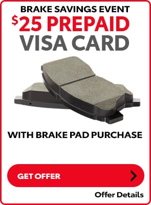 $25 Prepaid Visa Card with Brake Pad Purchase