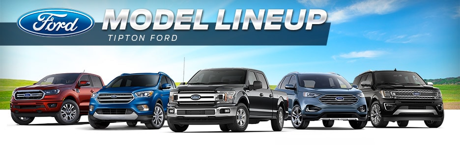 Tipton Ford | Ford Model Lineup | Brownsville, TX
