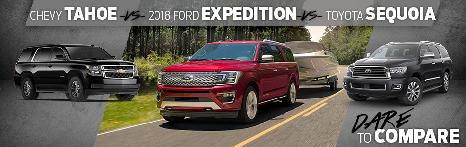 Tipton Ford: Comparing The 2018 Ford Expedition to the Chevrolet Tahoe and Toyota Sequoia in Brownsville, TX