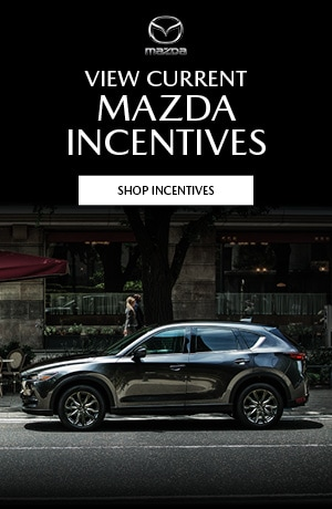 View Current Mazda Incentives