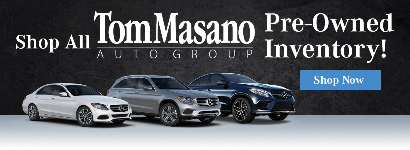 Tom Masano Mercedes >> Mercedes-Benz Dealer Reading, PA | Tom Masano, Inc. - a Mercedes-Benz Dealer Serving Fleetwood
