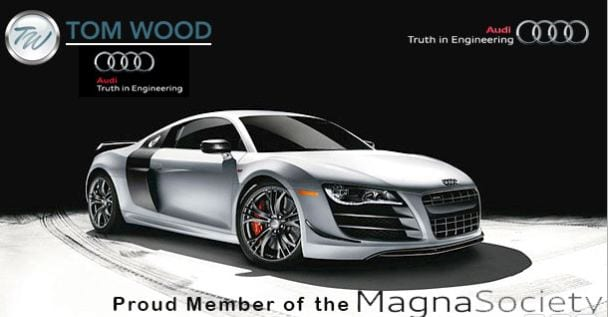 Tom Wood Auto Group Tom Wood Audi Is A Four Time Magna Society - Tom wood audi