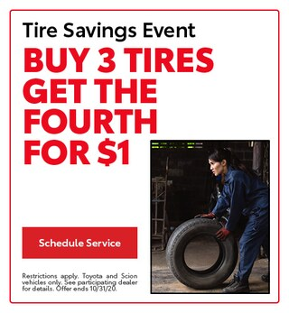 Tire Savings Event Buy 3 tires get the Fourth for $1