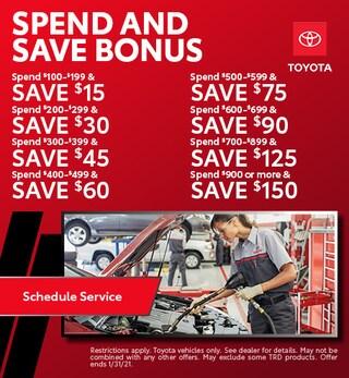 Spend and Save Bonus