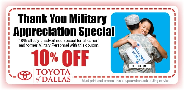 Military Automotive Coupon, Dallas, TX Toyota Service Special. If no image displays, this offer has ended.