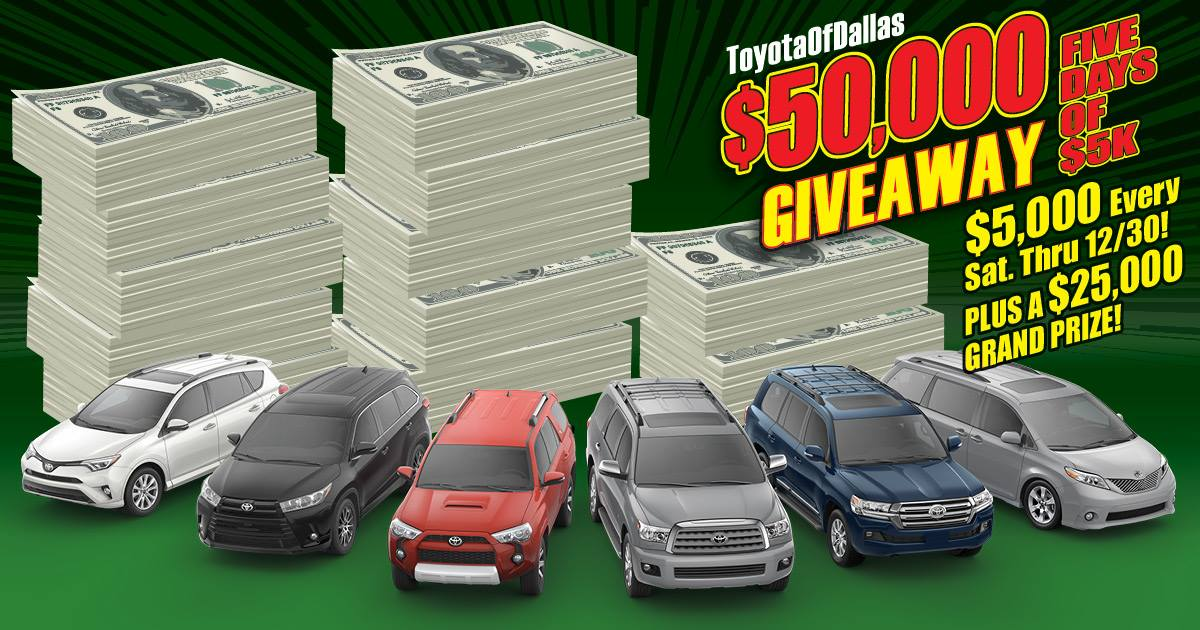 Toyota of Dallas $50K Giveaway