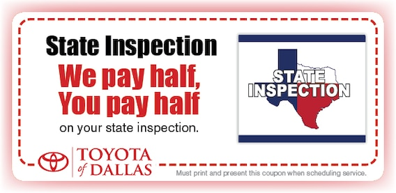 State Inspection Coupon >> State Inspection Toyota Of Dallas