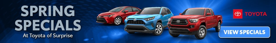 Spring Specials At Toyota of Surprise