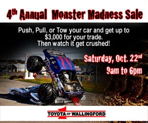 e591d44a027c Toyota Of Wallingford | 4th Annual Monster Madness Sales Event at ...