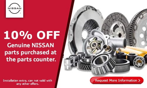 10% Genuine Nissan Parts purchased at the parts counter.