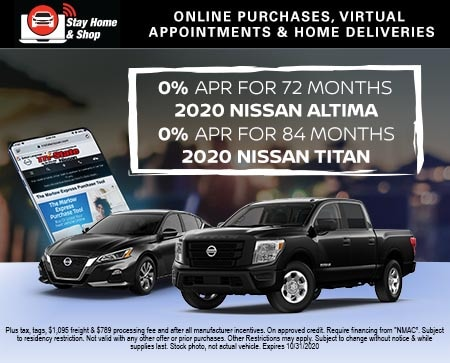 0% for 72 Months – 2020 Nissan Altima 0% for 84 months – 2020 Nissan Titan