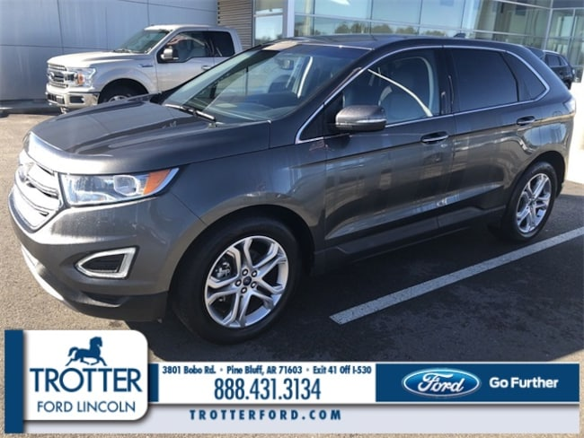 Pre-Owned 2018 Ford Edge Titanium SUV for sale in Pine Bluff, AR