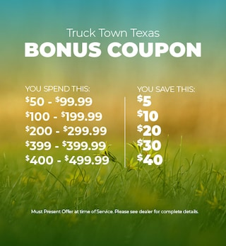 Truck Town Texas Bonus Coupon