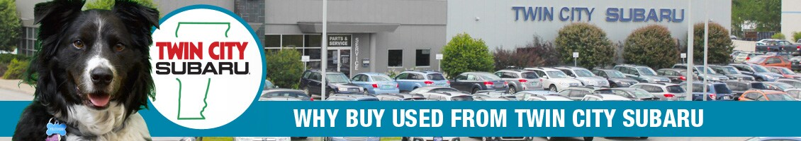 Why Buy Used from Twin City Subaru