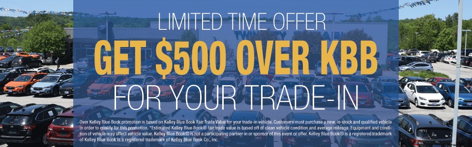 Get $500 Over KBB for Your Trade