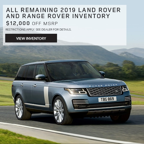 All Remaining 2019 Land Rover and Range Rover Inventory