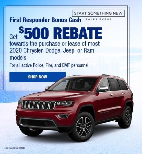 First Responder Bonus Cash $500 Rebate January Offer