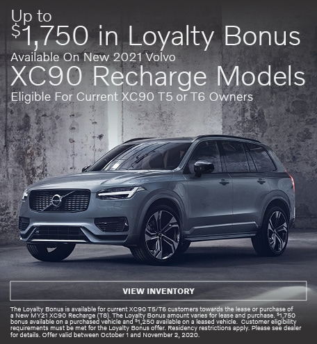 Up To $1,750 Loyalty Bonus Available On New 2021 Volvo XC90 Recharge Models