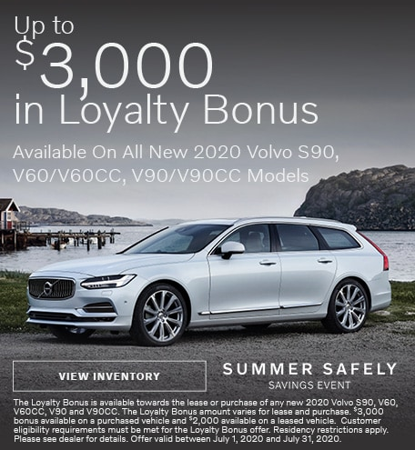 Up To $3,000 in Loyalty Bonus On Select New 2020 Volvo Models