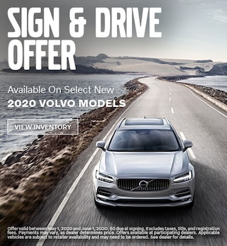 Sign & Drive Offer Available On Select New 2020 Volvo Models