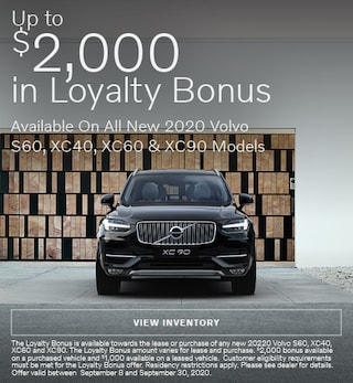 Up To $2,000 In Loyalty Bonus Available On Select New 2020 Volvo Models