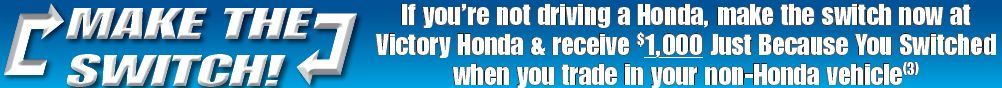 Make the Switch to a New Honda Today at Victory Honda of Plymouth serving Ann Arbor MI