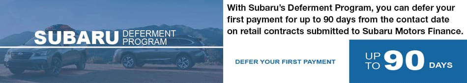 Defer Your First Payment up to 90 DAYS!