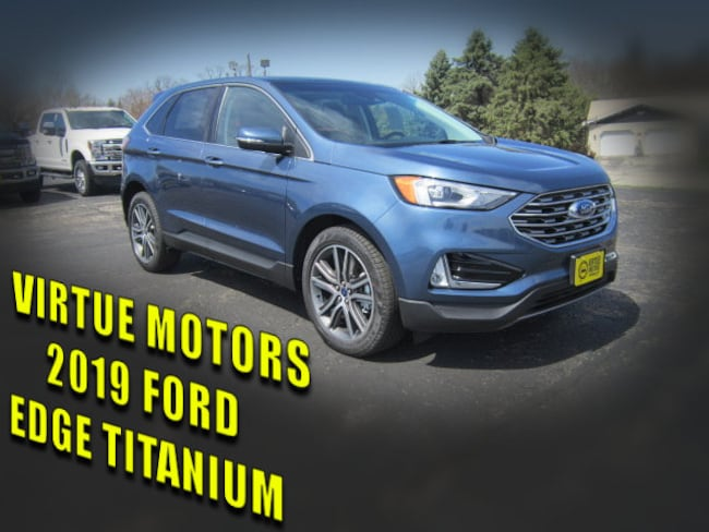 New 2019 Ford Edge For Sale at Virtue's Auto Tech Inc | VIN