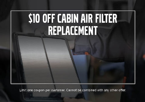 $10 OFF Cabin Air Filter Replacement
