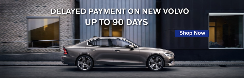 Delayed Payment on New Volvo up to 90 Days