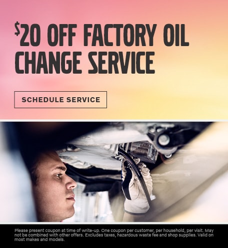 $20 OFF FACTORY OIL CHANGE SERVICE