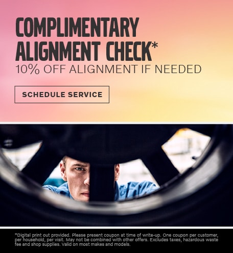 COMPLIMENTARY ALIGNMENT CHECK*
