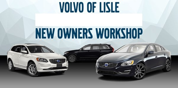 New Owners Clinic | Volvo Dealership near Naperville, IL