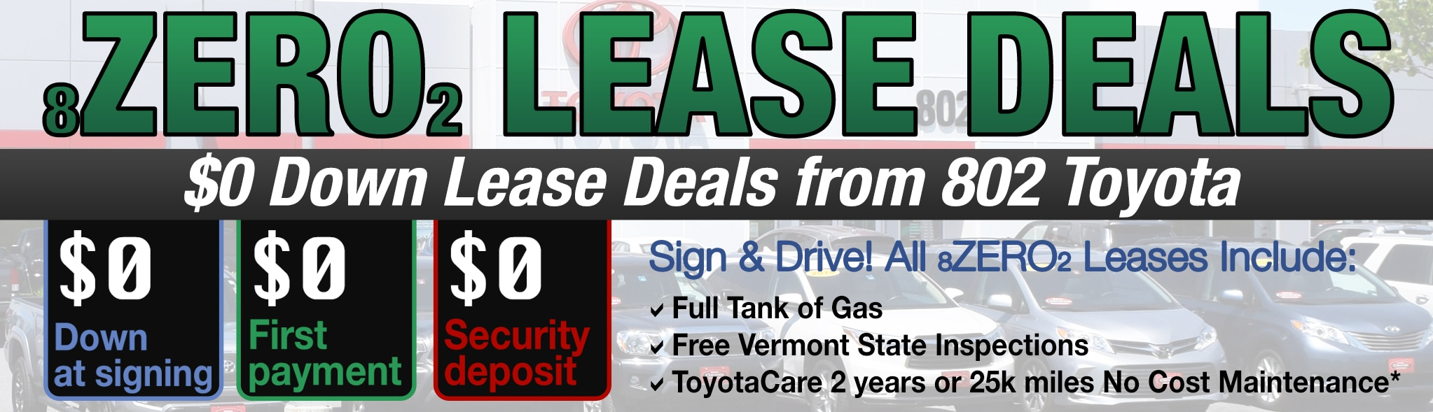 0 Down Lease >> Zero Down Toyota Lease Deals 802 Toyota Of Vermont
