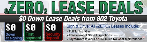 No Money Down Lease Deals >> Zero Down Toyota Lease Deals 802 Toyota Of Vermont