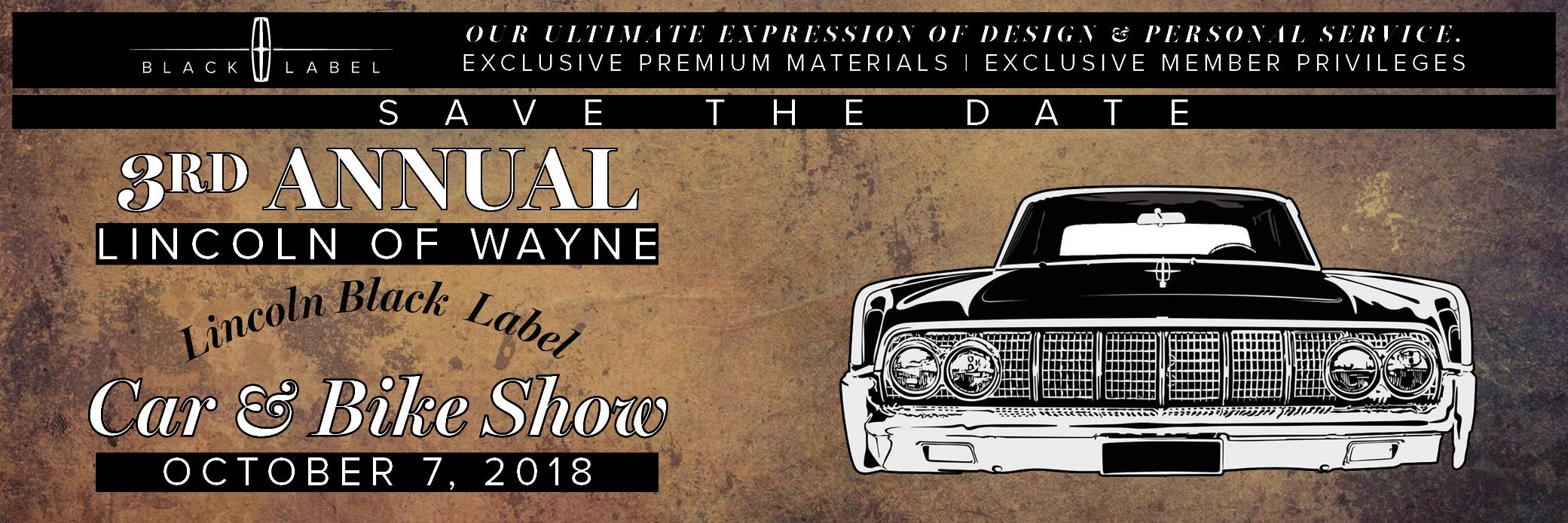 Lincoln Of Wayne Lincoln Black Label Car Bike Show Lincoln Of Wayne