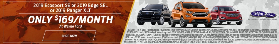 2019 Ford EcoSport SE, Edge SEL, Ranger XLT Lease - September