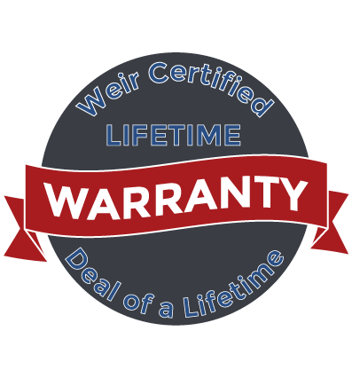 Weir Certified Lifetime Warranty