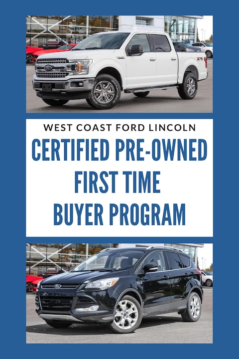Ford Certified Pre-Owned First Time Buyer Program